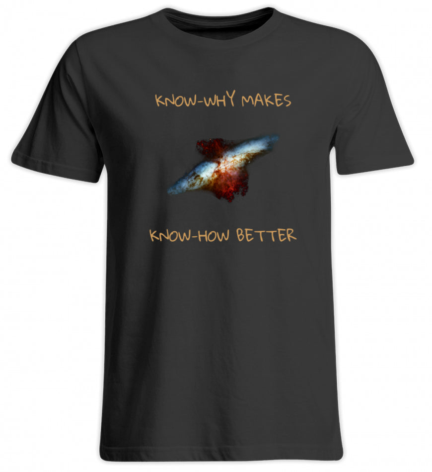 Know-Why Makes Know-How Better  - Übergrößenshirt