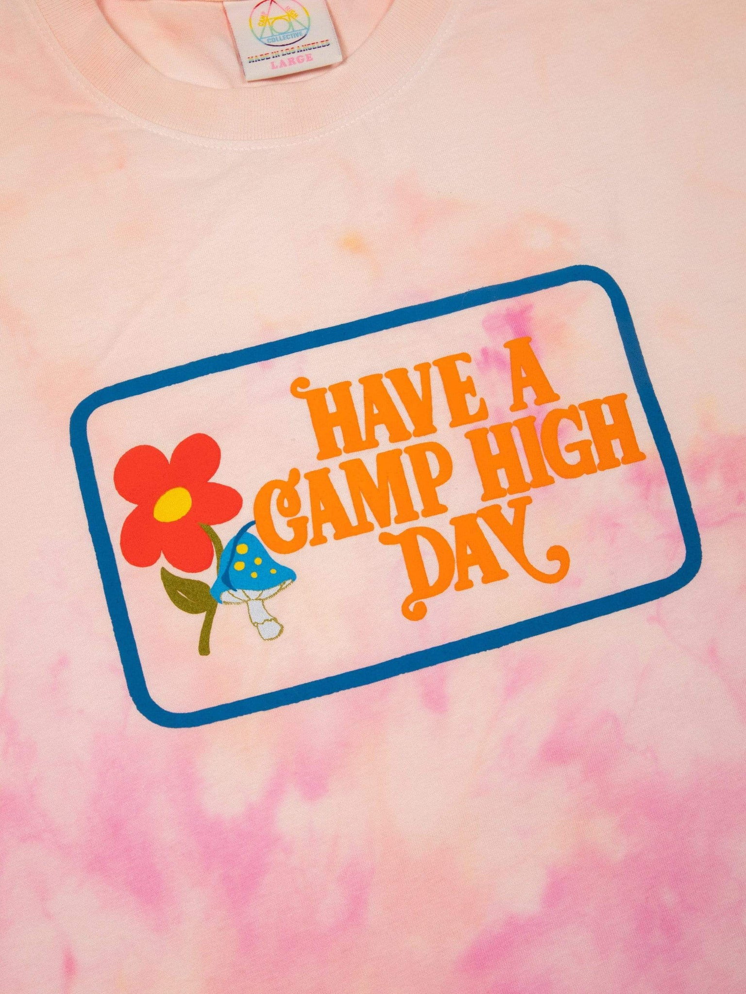 Camp High Have A Camp High Day