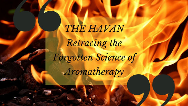 Retracing the forgotten science of Aromatherapy.