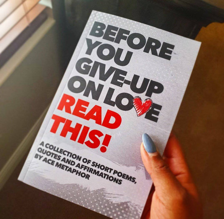 Before You Give-Up on Love READ THIS