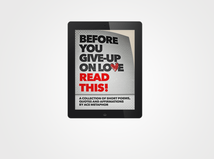 Before You Give-Up on Love READ THIS (E-Book)