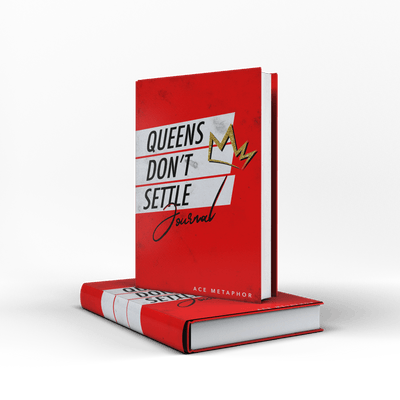 The Queens Don't Settle Journal - Ace Metaphor