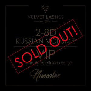 12th April 2-8d Russian Volume TRAINING COURSE IN NUNEATON (UK) SOLD OUT!