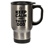 KEEP CALM & TRUST GOD - oldprophet.com