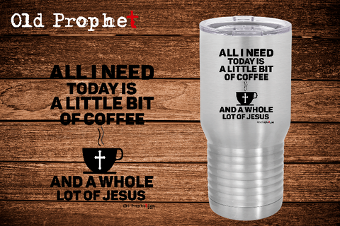 A WHOLE LOT OF JESUS - oldprophet.com