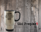 GOD CREATED MY DAD - oldprophet.com