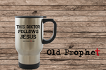 DOCTOR FOLLOWS JESUS - oldprophet.com