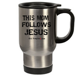 THIS MOM FOLLOWS JESUS - oldprophet.com
