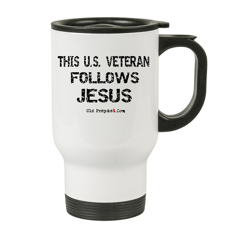 THIS U.S. VETERAN FOLLOWS JESUS - oldprophet.com