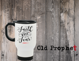 FAITH OVER FEAR - oldprophet.com