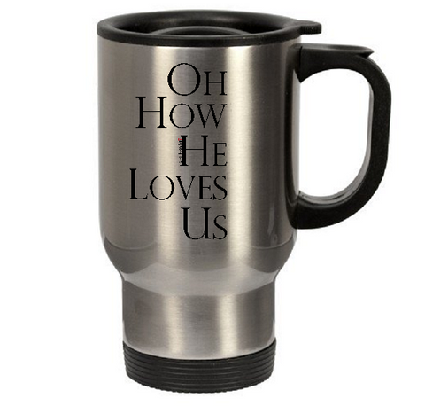 OH HOW HE LOVES US - oldprophet.com