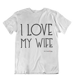 Mens t shirts I love my wife - oldprophet.com