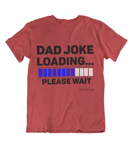 Mens t shirt Dad joke loading - oldprophet.com