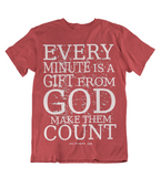 Mens t shirt Every minute is from GOD - oldprophet.com