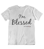 Womens t shirts I'm Blessed - oldprophet.com
