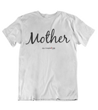 Womens t shirts Mother - oldprophet.com