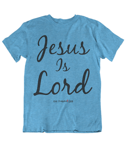 Womens t shirts JESUS is lord - oldprophet.com