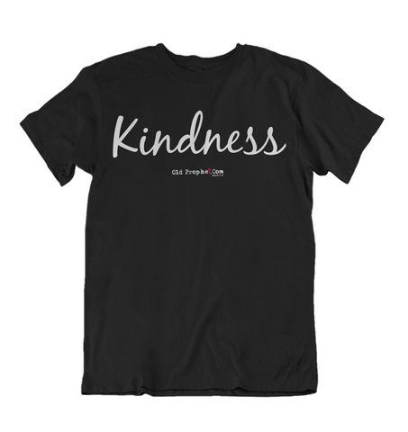 Mens t shirts Kindness - oldprophet.com