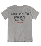 Mens t shirts Ask me about JESUS - oldprophet.com