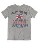 Mens t shirt Married to a British woman - oldprophet.com