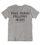 Womens t shirts This coach follows JESUS - oldprophet.com
