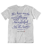 Womens t shirts He has made everything beautiful in his time - oldprophet.com