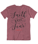 Womens t shirts Faith Over Fear - oldprophet.com