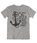 Womens t shirts Anchor for my soul - oldprophet.com