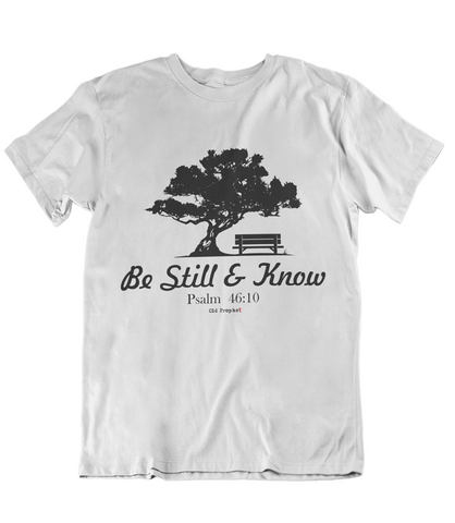 Mens t shirts Be still and know - oldprophet.com