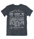 Mens t shirts GOD grant me the Serenity to just go camping - oldprophet.com