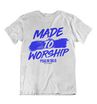 Mens t shirts Made to worship - oldprophet.com