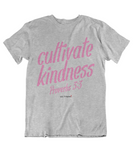 Womens t shirts Cultivate Kindness - oldprophet.com