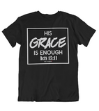 Mens t shirts His grace is enough - oldprophet.com
