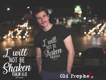 Mens t shirts I will not be shaken - oldprophet.com