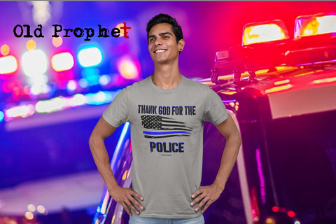 THANK GOD FOR THE POLICE - oldprophet.com