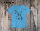WALK BY FAITH - oldprophet.com