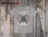 MY RIGHT TO BEAR ARMS - oldprophet.com