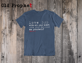 LOVE GOD WITH ALL YOUR HEART - oldprophet.com