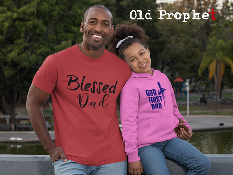 BLESSED DAD - oldprophet.com