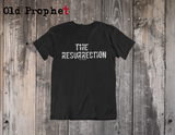 THE RESURRECTION - oldprophet.com