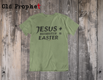 JESUS + RESURRECTION = EASTER - oldprophet.com