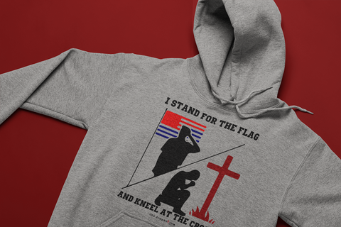 STAND FOR FLAG KNEEL FOR CROSS - oldprophet.com