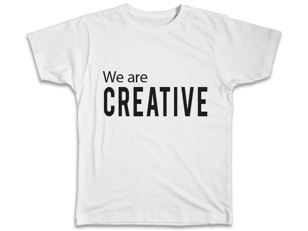 We Are Creative Shirt