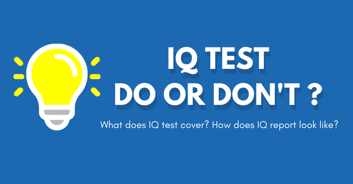 IQ Test, Do or Don't? (Part 1)