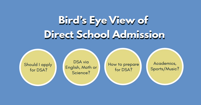 DSA Story 1: Bird's Eye View of Direct School Admission