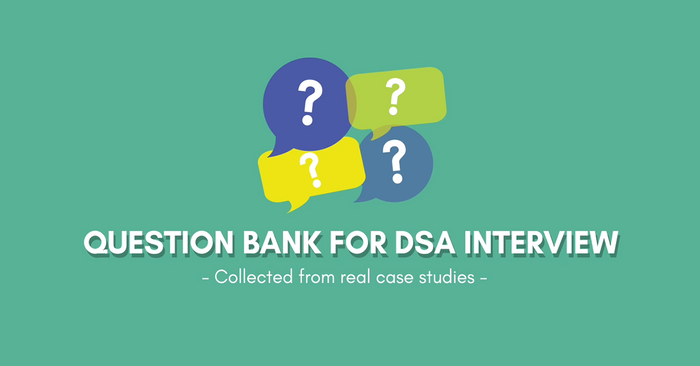 DSA Story 2: Question Bank for Direct School Admission (DSA) Interview – Collected from real case studies