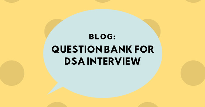 DSA Story 3: Question Bank for Direct School Admission (DSA) Interview – Collected from real case studies
