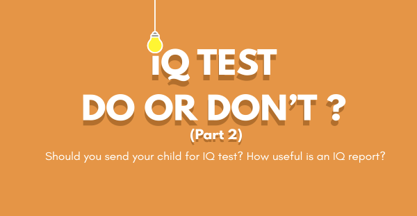 IQ Test, Do or Don't? (Part 2)