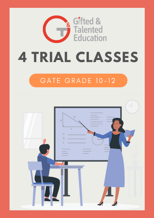 4 Trial Classes (GATE Grade 10-12)