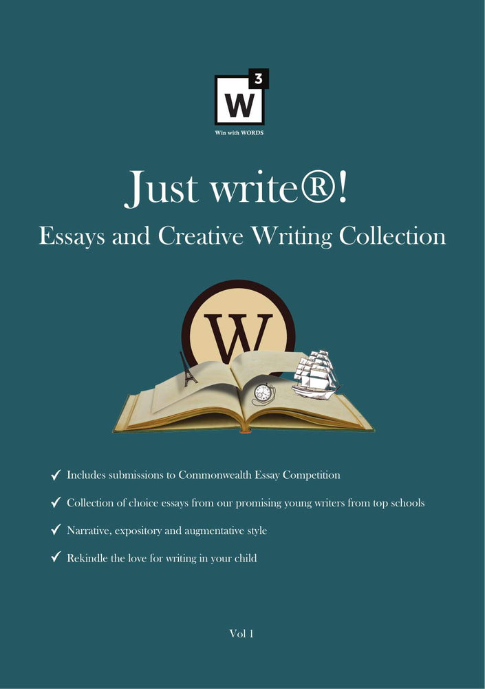 Just Write! Essay and Creative Writing Collection